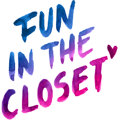 Fun In The Closet
